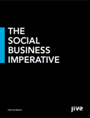 The Social Business Imperative by Jive Software